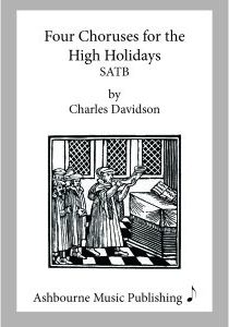Four Choruses for the High Holidays